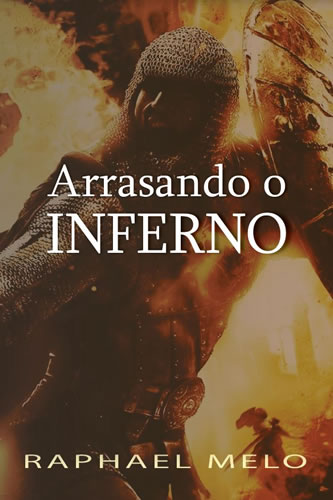 Arrasando o Inferno
